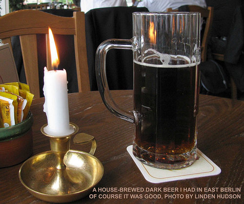 DARK BEER IN EAST BERLIN